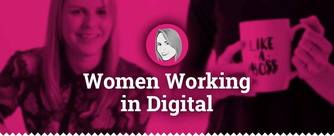 Women working in digital