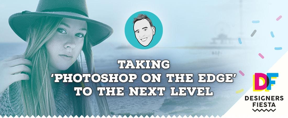 Taking 'Photoshop on the Edge' to the Next Level