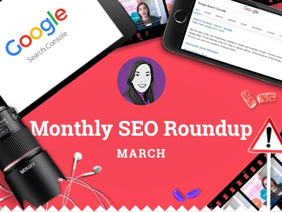 March SEO Roundup