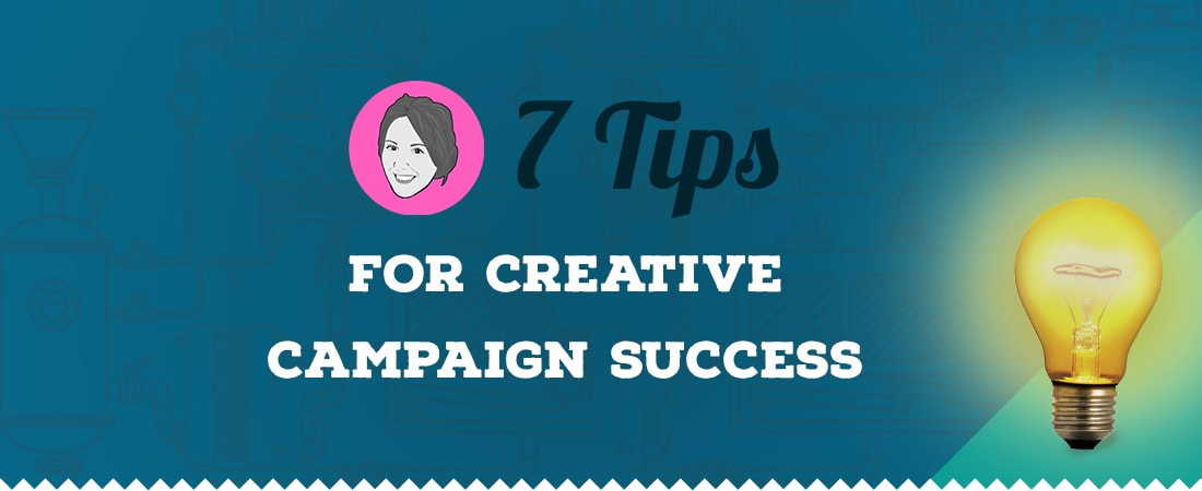 7 tips for campaign success