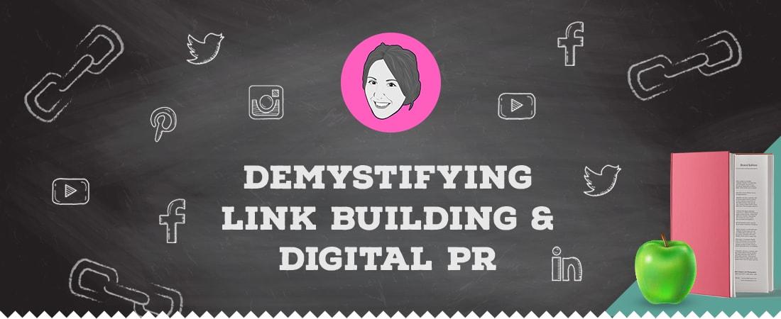 Demystifying link building an digital pr
