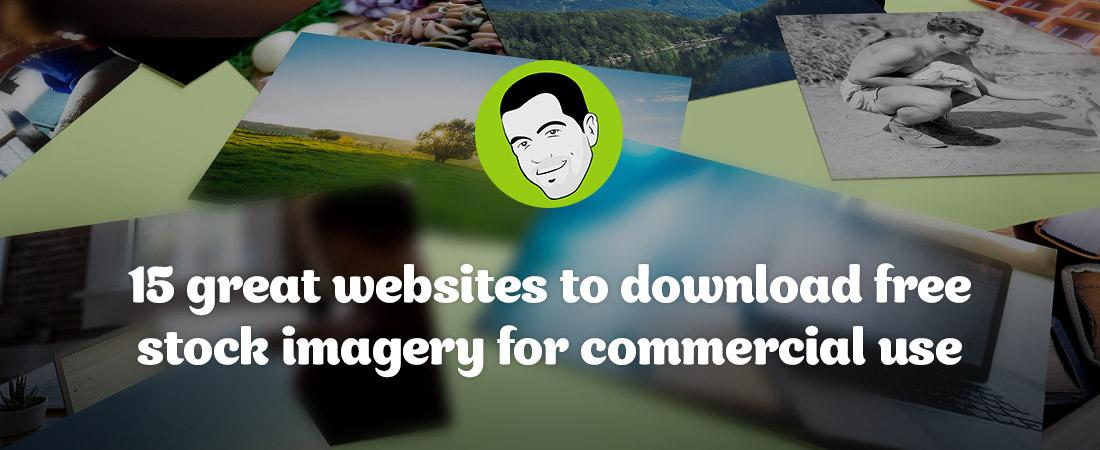 15 Great Websites to Download Free Stock Imagery for