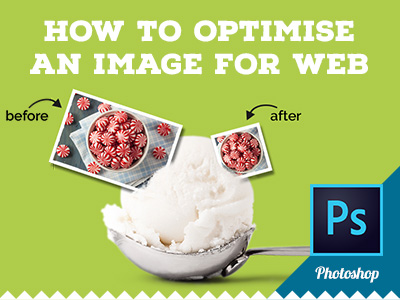 How to optimise an image for web using Photoshop