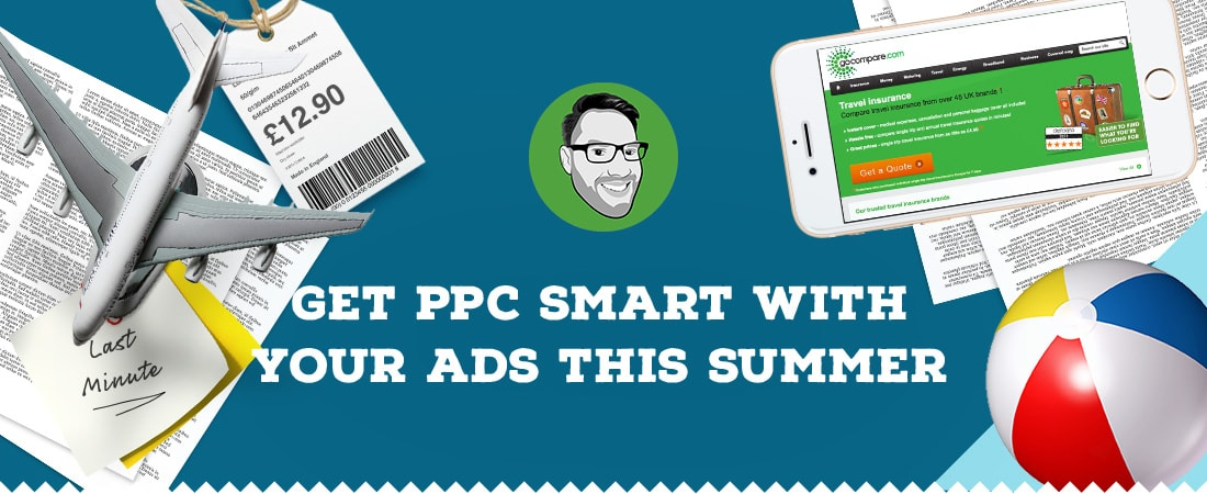 Get PPC smart with your ads this summer