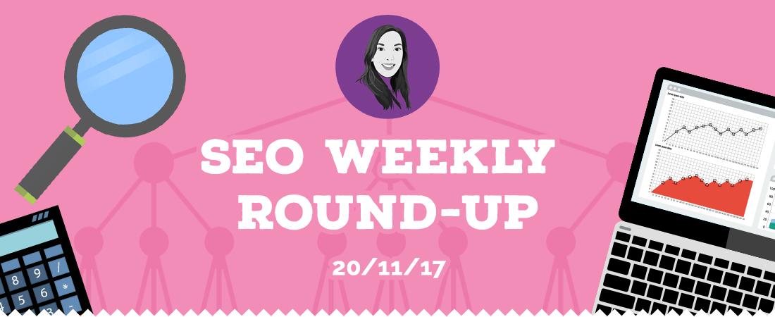 Weekly SEO Roundup - w/c 20th Nov