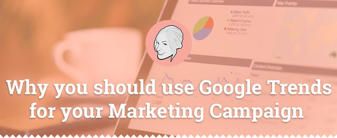 why-you-should-use-google-trends-for-your-marketing-campaign-detail