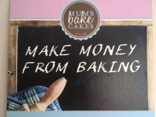 Make money from baking poster to encourage bakers to join Mums Bake Cakes