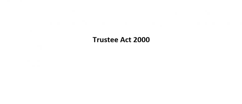trustee-act-2000-v2